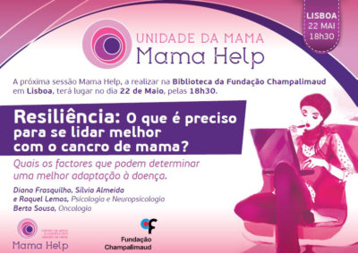 Resiliência: O que é preciso para se lidar melhor com o cancro de mama? 22MAI19